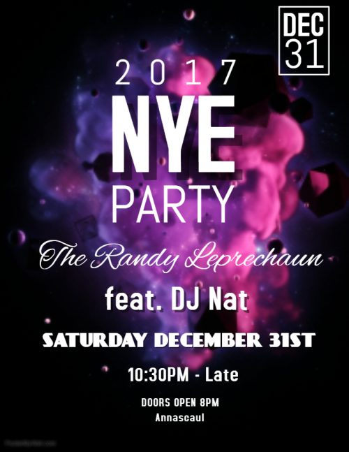 2017 NYE Party @ The Randy Leprechaun